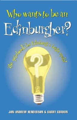 Who Wants to be an Edinburgher?