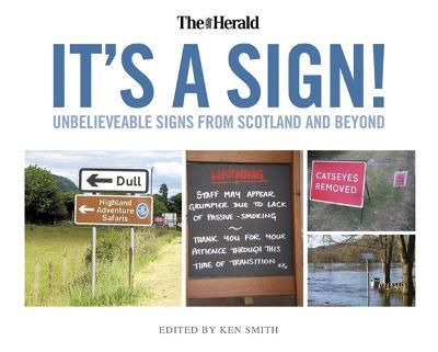 It's a Sign  Unbelieveable Signs from the Herald