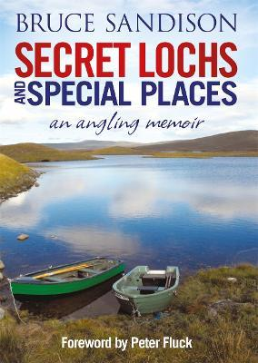 Secret Lochs and Special Places Cover Image