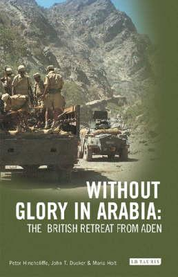 Without Glory in Arabia