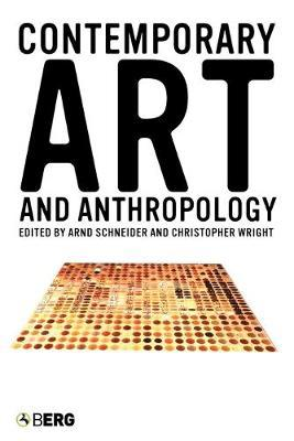 Contemporary Art and Anthropology Cover Image