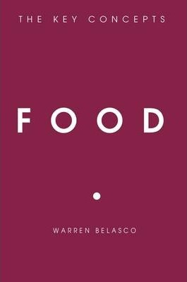 Food : The Key Concepts