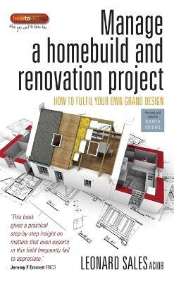 Manage a Homebuild and Renovation Project 4th Edition