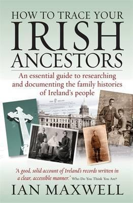 How to Trace Your Irish Ancestors 2nd Edition