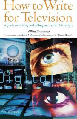 How To Write For Television 6th Edition Cover Image