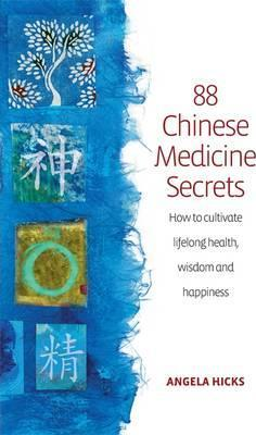 88 Secrets Of Chinese Medicine 2nd Edition