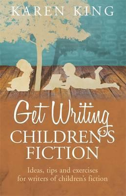 Get Writing Children's Fiction