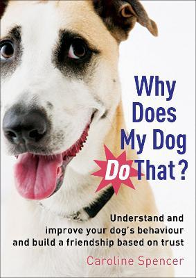 Why Does My Dog Do That? Cover Image