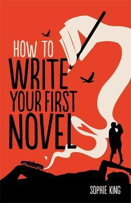 How To Write Your First Novel Cover Image