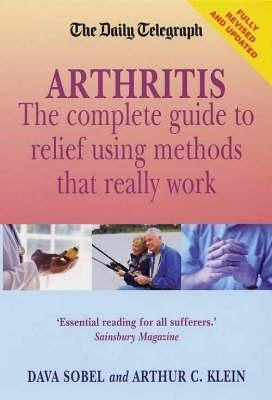 Arthritis - What Really Works: New edition