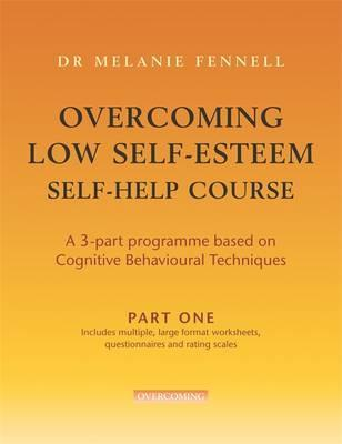 Overcoming Low Self-Esteem: Part Two