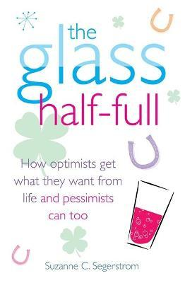 The Glass Half Full