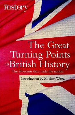 The Great Turning Points of British History