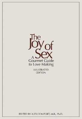 The joy of sex a gourmet guide to love making