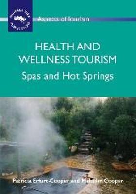 Health and Wellness Tourism  Spas and Hot Springs