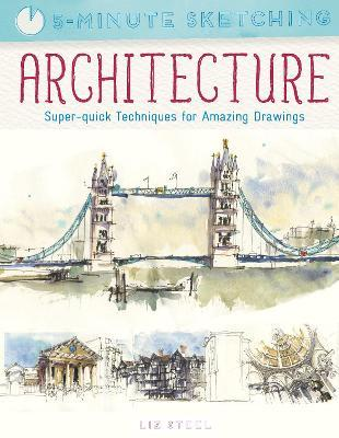 Five Minute Sketching: Architecture