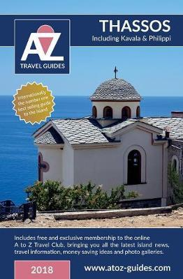 A to Z Guide to Thassos 2018, Including Kavala and Philippi