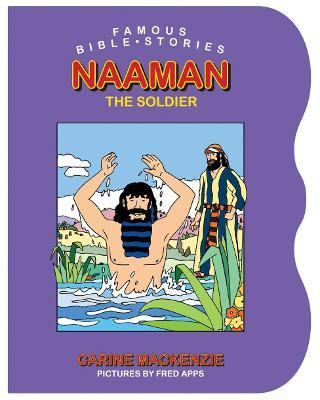 famous bible stories naaman the soldier carine mackenzie