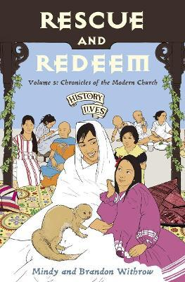 Rescue and Redeem  Volume 5 Chronicles of the Modern Church