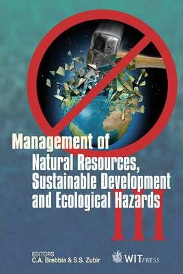Management of Natural Resources, Sustainable Development and Ecological Hazards No. 3