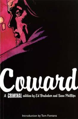 Criminal: Coward