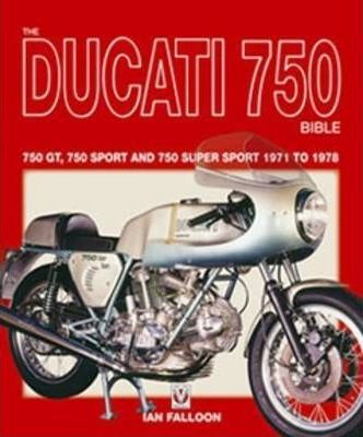 The Ducati 750 Bible Cover Image
