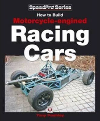 how to build motorcycle engined racing cars tony pashley 9781845841232. Black Bedroom Furniture Sets. Home Design Ideas