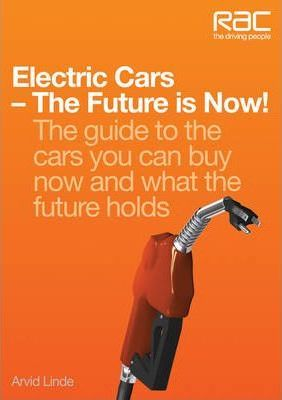 Electric Cars The Future Is Now Arvid Linde