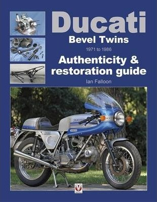 Ducati Bevel Twins 1971 to 1986 Cover Image
