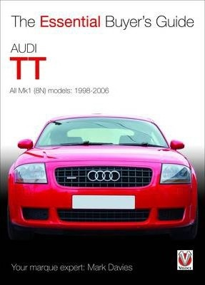 The Essential Buyers Guide Audi Tt