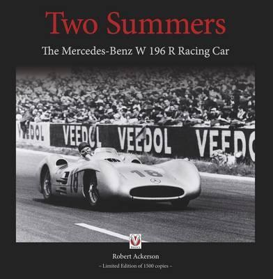 Two Summers : The Mercedes-Benz W196R Racing Car