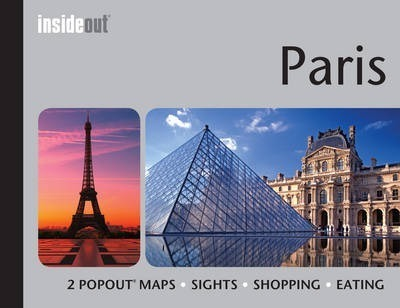 InsideOut: Paris Travel Guide : Handy pocket size travel guide for Paris with 2 PopOut maps