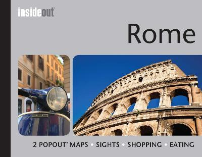 InsideOut: Rome Travel Guide : Handy, pocket size guide to Rome with 2 pop-out maps