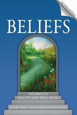 Beliefs : Pathways to Health and Well-Being