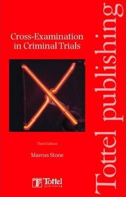 Cross-examinations in Criminal Trials