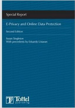 E-privacy and Online Data Protection  Special Report
