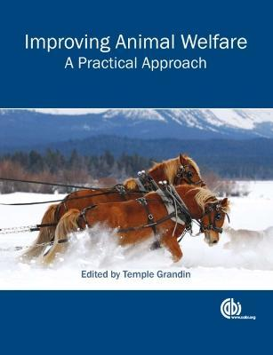Improving Animal Welfare : A Practical Approach