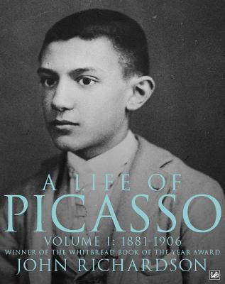 A Life Of Picasso Volume I Cover Image
