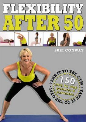 Take it to the Gym: Flexibility Over 50
