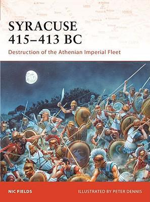 Syracuse 415-13 BC: Destruction of the Athenian Imperial Fleet