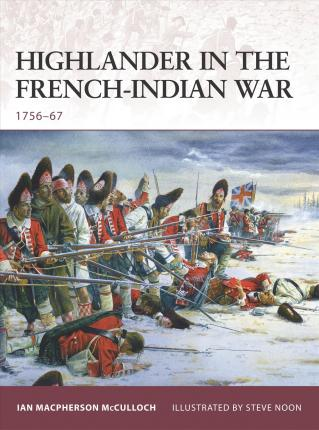 Highlander in the French-Indian War : 1756-67