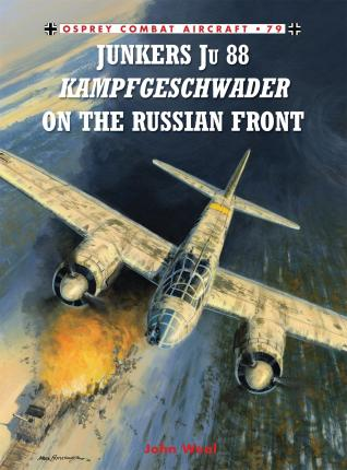 Junkers Ju 88 Kampfgeschwader on the Russian Front Cover Image
