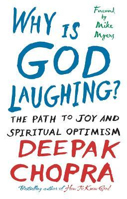 Why Is God Laughing? : The path to joy and spiritual optimism
