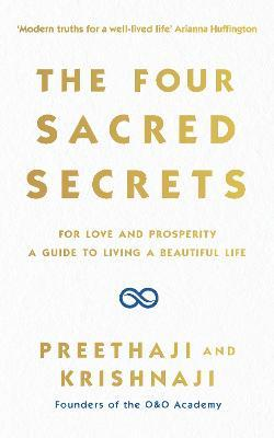 The Four Sacred Secrets - Preethaji, Krishnaji