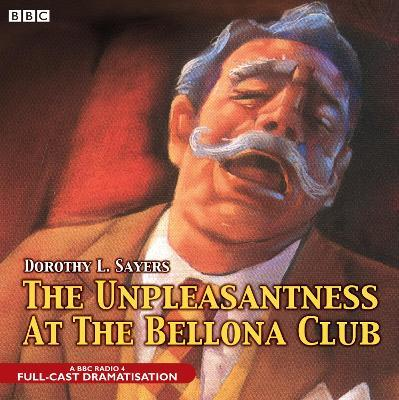 The Unpleasantness At The Bellona Club