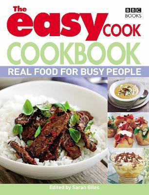 The Easy Cook Cookbook : Real food for busy people