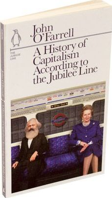 A History of Capitalism According to the Jubilee Line: The Jubilee Line