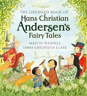 The Orchard Book of Hans Christian Andersen's Fairy Tales Cover Image