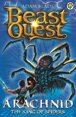 Beast Quest: Arachnid the King of Spiders Cover Image