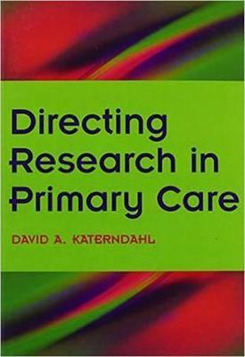 Directing Research in Primary Care: Going Clinical Book 2